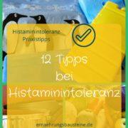 12 Küchentipps bei Histaminintoleranz